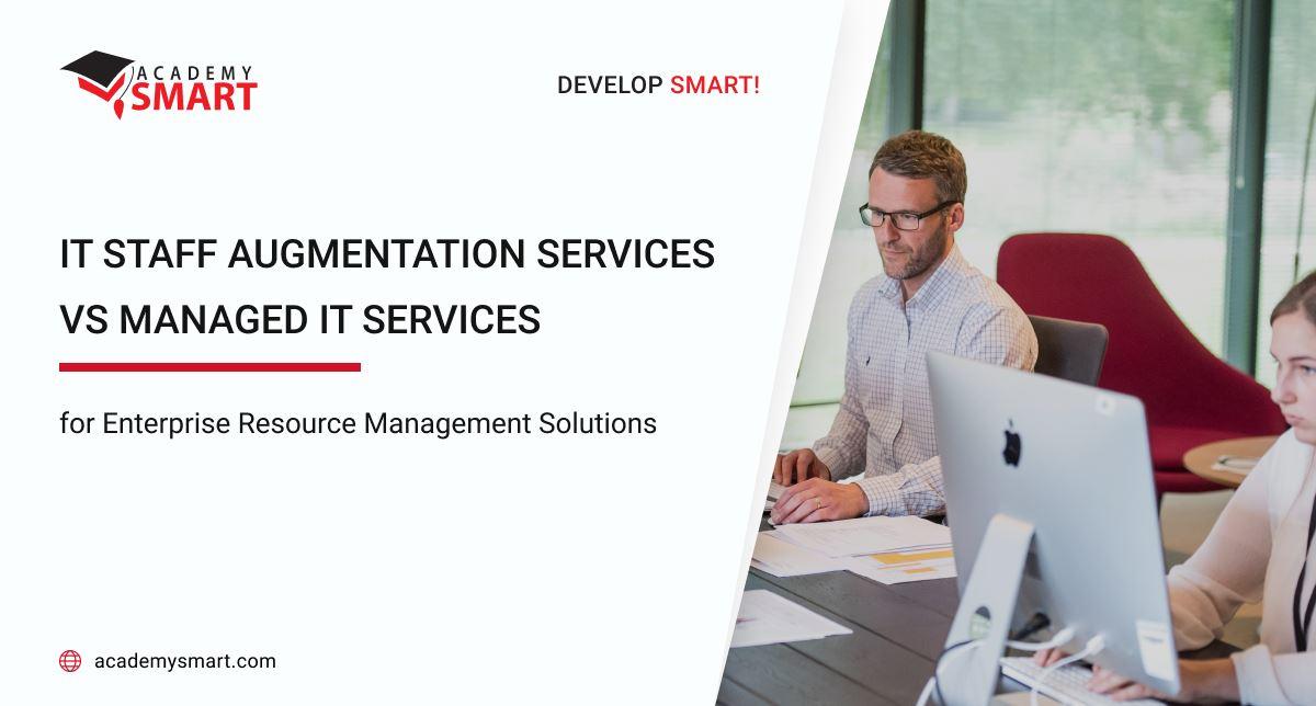IT Staff Augmentation Services vs Managed IT Services for Enterprise...