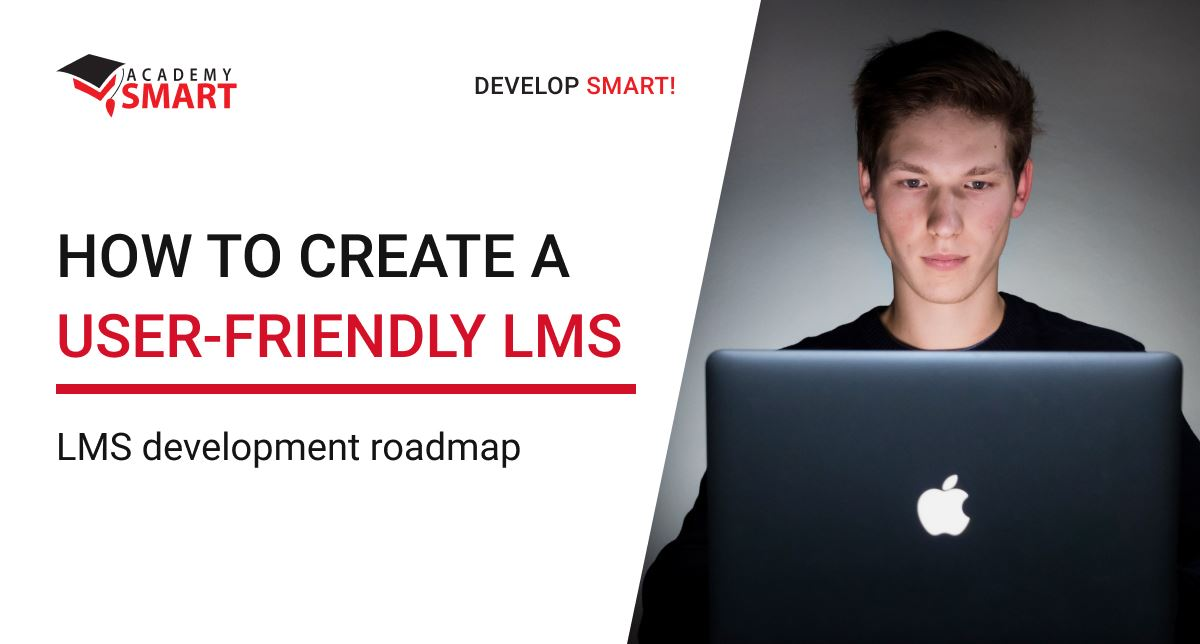 How to create a user-friendly LMS